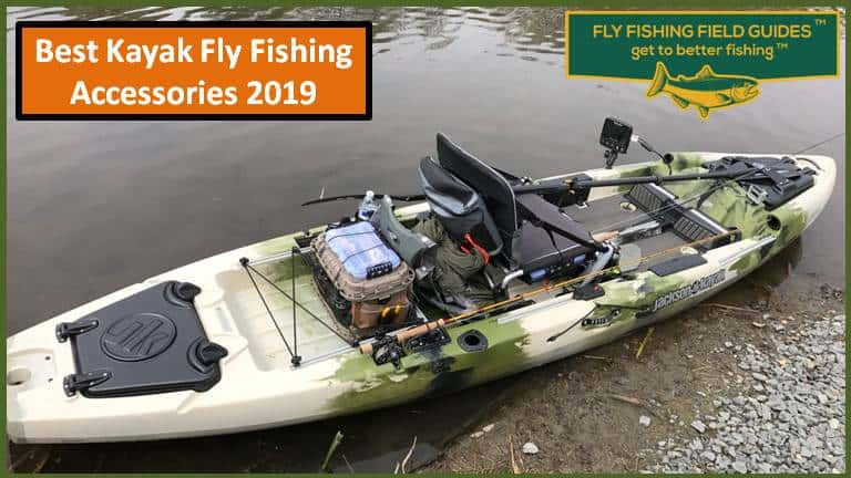 16 Best Kayak Fishing Accessories For Fly Fishing